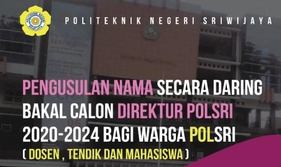 Petunjuk Penggunaan Aplikasi Pengusulan Nama Bakal Calon Direktur Polsri 2020-2024
